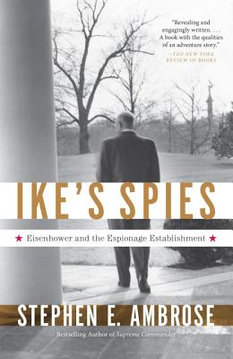 Ike's Spies By Ambrose, Stephen E.