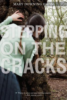 Stepping on the Cracks By Hahn, Mary Downing
